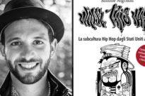 """Nell'hip-hop un messaggio """"antirazzista e di speranza"""": il saggio di Simone Nigrisoli"""